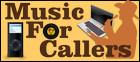 MusicForCallers.com